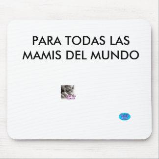 designall, images, PARA TODAS LAS MAMIS DEL MUNDO Alfombrillas De Ratón