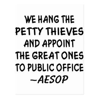 Designamos a los grandes ladrones al cargo público postales