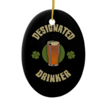 Designated Drinker Ceramic Ornament