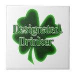 Designated Drinker Ceramic Tile