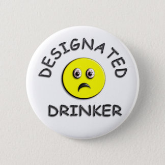 Designated Drinker - Yellow Button