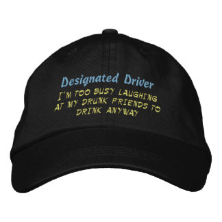 Designated Driver Embroidered Hats