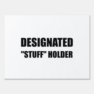 Designated Stuff Holder Lawn Sign