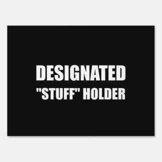 Designated Stuff Holder Sign