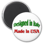 Designed In Italy. Made In USA. Fridge Magnets