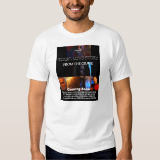 Designer T Shirt: Royal Love Story From The Grave T Shirt