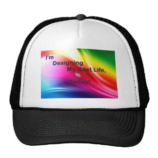 Designing Your Life Today Apparel Trucker Hat