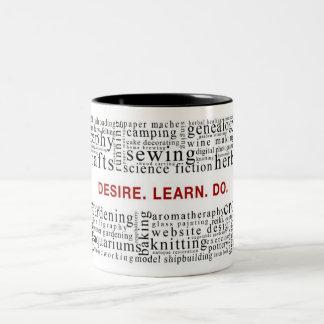 Desire. Lean. Do. Two-Tone Coffee Mug