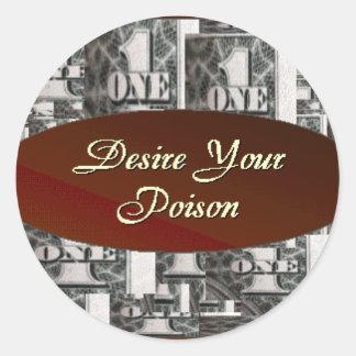 Desire your Poison Classic Round Sticker