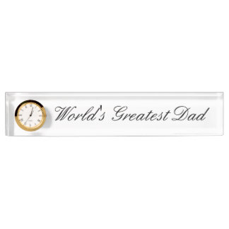 Desk Nameplate with Clock- World's Greatest Dad