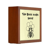 Desk Organizer - The Buzz Stops Here