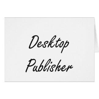 Desktop Publisher Artistic Job Design Stationery Note Card