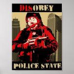 desobedezca al estado policial poster
