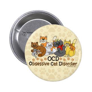 Desorden obsesivo del gato de OCD Pin Redondo De 2 Pulgadas