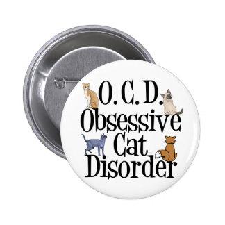 Desorden obsesivo del gato pin redondo de 2 pulgadas
