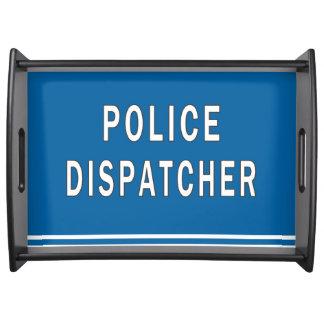 Despachador de la policía bandeja