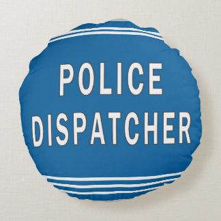 Despachador de la policía cojín redondo