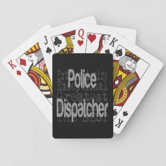 Despachador de la policía Extraordinaire Barajas De Cartas