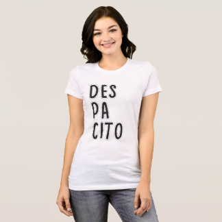 Despacito ddesign T-Shirt
