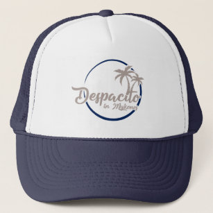 Despacito in Mykonos Trucker Hat cc4faf1cf40