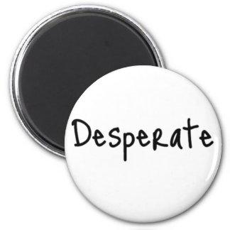 desperate 2 inch round magnet