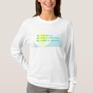 desperate spring T-Shirt