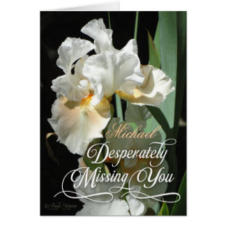 Desperately Missing You Blank card