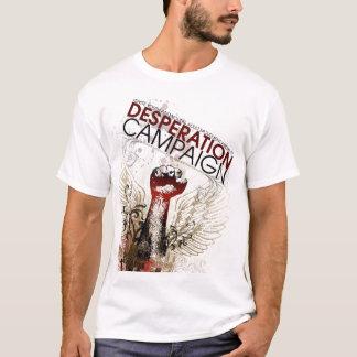 desperation campaign T-Shirt