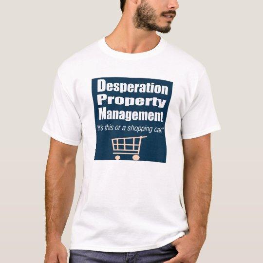 Desperation Property Management T-Shirt