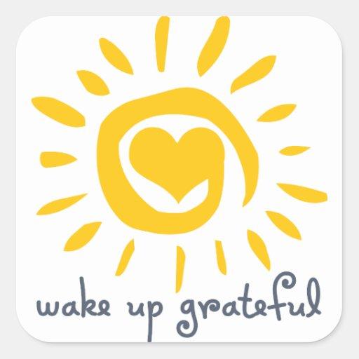 Despierte agradecido calcomania cuadradas