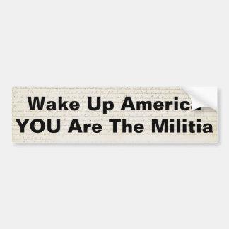 Despierte América que usted es la milicia Pegatina De Parachoque