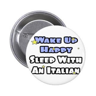 Despierte… el sueño feliz con un italiano pin redondo de 2 pulgadas