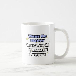 Despierte feliz. Sueño con el médico osteopático Taza De Café