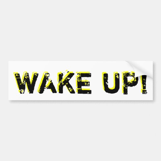¡Despierte!  Pegatina para el parachoques Pegatina De Parachoque
