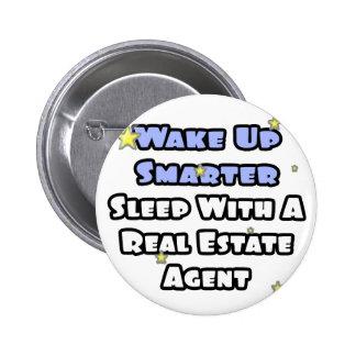 Despierte… un sueño más elegante con un agente inm pin redondo de 2 pulgadas