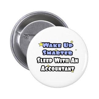 Despierte… un sueño más elegante con un contable pin redondo de 2 pulgadas