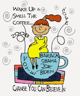 Despierte y huela el café camisetas