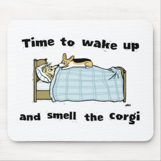 Despierte y huela el Corgi Alfombrilla De Ratones