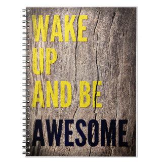 Despierte y sea libreta inspirada impresionante de