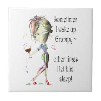 ¡Despierto a veces gruñón!  diversión que dice los Azulejo Cuadrado Pequeño