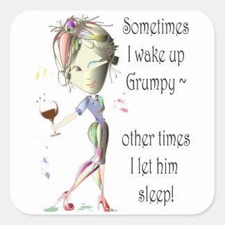 ¡Despierto a veces gruñón!  diversión que dice los Pegatina Cuadrada