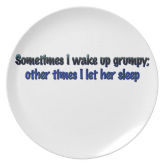 Despierto a veces gruñón; plato para fiesta
