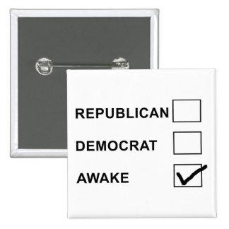 ¡DESPIERTO! Botón político del activista de la pro Pins