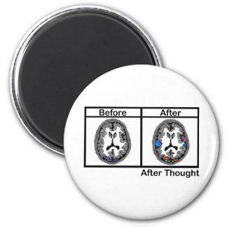 Después de pensamiento iman de frigorífico