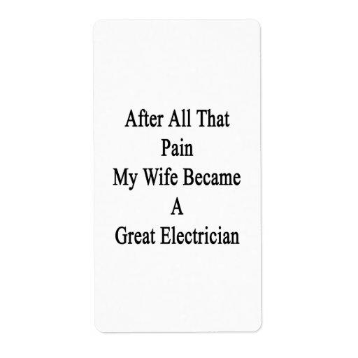 Después de todo ese dolor mi esposa hizo un gran E Etiqueta De Envío