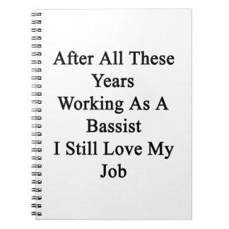 Después de todos estos años todavía que trabajan spiral notebook
