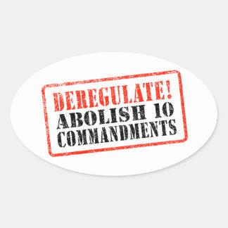 ¡Desregularice! Suprima 10 mandamientos Pegatina Ovalada