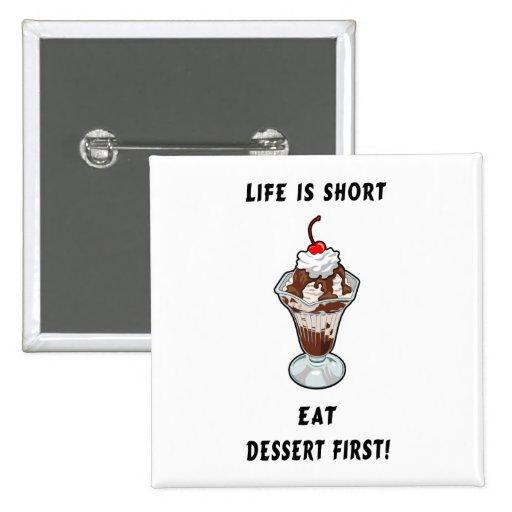 Dessert Life 2 Inch Square Button