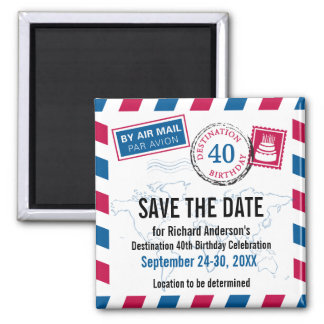 Destination Birthday Airmail Save the Date Magnet