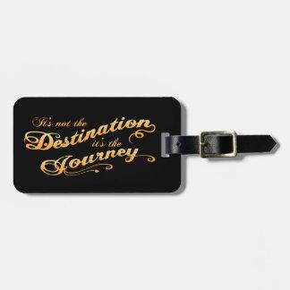 Destination Journey -txt Bag Tag